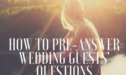 How to pre-answer wedding guests' questions