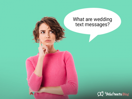 """""""What Are Wedding Text Messages?"""" and other WedTexts FAQs"""
