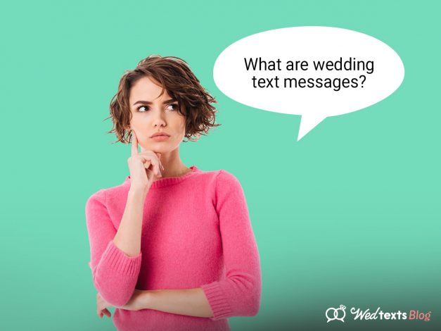 """What Are Wedding Text Messages?"" and other WedTexts FAQs"