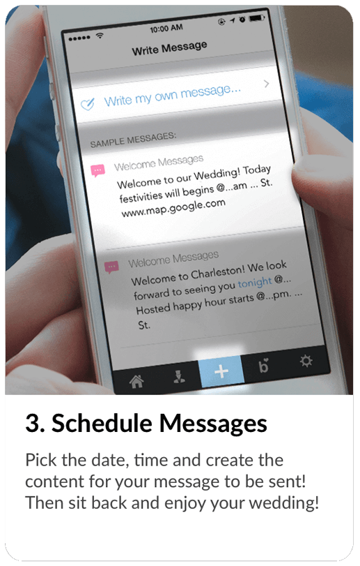 Schedule your WedTexts in advance and enjoy your wedding.