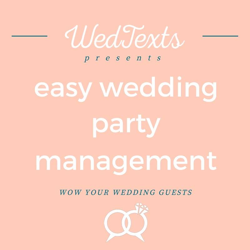 Easy Wedding Party Management